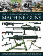 64094 - Fowler-Sweeney, W.-P. - Illustrated Encyclopedia of Machine Guns (The)
