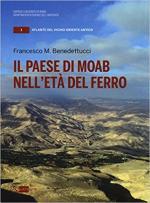 64109 - Benedettucci, F.M. - Paese di Moab nell'eta' del ferro (Il)