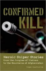 64125 - Cawthorne, N. cur - Confirmed Kill. Heroic Sniper Stories from the Jungles of Vietnam to the Mountains of Afghanistan
