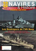 64132 - Druel, J. - HS Navires&Histoire 32: Les Destroyers de l'US Navy Tome 2: Des Farragut aux Sims, les constructions de l'entre-deux guerres