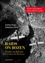 64150 - Parisi, S. - Raids on Bozen. Bombe su Bolzano e la linea del Brennero