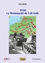 64153 - Denis, E. - 1940. La Wehrmacht de Fall Gelb