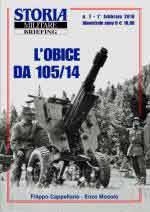 64169 - Cappellano-Mosolo, F.-E. - Obice da 105/14 - Storia Militare Briefing 07 (L')