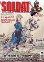 64171 - Jouineau et al., A. - Soldat 06. La Garde Imperiale 1805-1815. Les troupes a Cheval (IV)