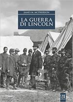 64173 - McPherson, J.M. - Guerra di Lincoln (La)