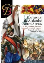64175 - Pena Blanco, J.G. - Guerreros y Batallas 124: Los Tercios de Flandes de Alejandro Farnesio 1588