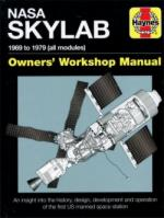 64190 - Baker, D. - NASA Skylab. Owner's Workshop Manual. 1969 to 79 (all modules)