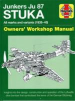 64191 - Falconer, J. - Junkers Ju 87 Stuka. Owners' Workshop Manual. All marks and varaints 1935-45