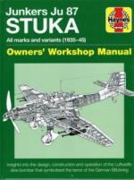64191 - Falconer, J. - Junkers Ju 87 Stuka. Owners' Workshop Manual. All marks and varaints 1935-45