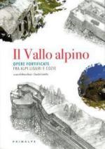 64209 - Ruzzi-Comello, M.-C. cur - Vallo Alpino. Opere fortificate fra Alpi liguri e Cozie