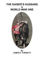 64215 - Turinetti, J.D. - Kaiser's Hussars in World War One