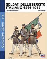 64219 - Cristini-Cenni, L.-Q. - Quaderni Cenni 16: Soldati dell'Esercito Italiano 1861-1910
