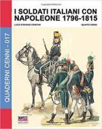 64220 - Cristini-Cenni, L.-Q. - Quaderni Cenni 17: Soldati italiani con Napoleone 1796-1815