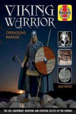 64241 - Konstam, A. - Viking Warrior. Operations Manual. The Life, Equipment, Weapons and Fighting Tactics of the Vikings