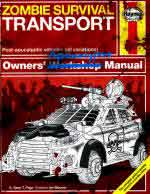 64248 - Page-Moores, S.T.-I. - Zombie Survival Transport Owner's Apocalypse Manual. Post-apocalyptic vehicles (all variations)