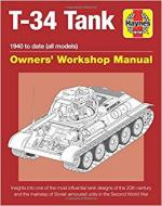 64249 - Healy, M. - T-34 Tank Owner's Workshop Manual. 1940 to date (all models)