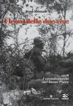 64271 - Marcuzzo, B. - Leoni delle due rive. 1918 I Cecoslovacchi nel basso Piave (I)