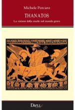 64288 - Porcaro, M. - Thanatos. La visione della morte nel mondo greco