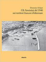 64300 - Marizza, G. - Armistizi del 1940 nei territori francesi d'oltremare
