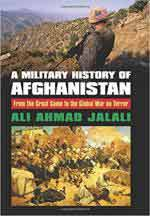 64317 - Jalali, A.A. - Military History of Afghanistan. From the Great Game to the Global War on Terror (A)