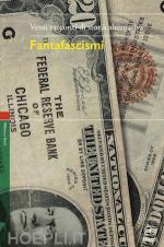 64329 - De Turris, G. cur - Fantafascismi. Venti racconti di storia alternativa
