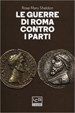 64350 - Sheldon, R.M. - Guerre di Roma contro i Parti (Le)