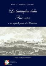 64374 - Acerbi-Bardini-Zanca, E.-U.-M. - Battaglia della Favorita e la capitolazione di Mantova (La)