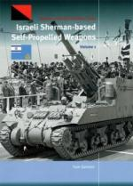 64376 - Gannon, T. - Israeli Sherman-based Self Propelled Weapons Vol 1