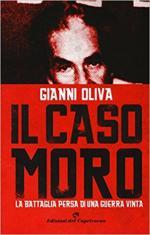 64418 - Oliva, G. - Caso Moro. La battaglia persa di una guerra vinta (Il)