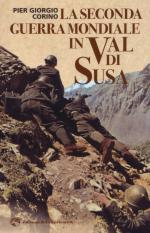 64420 - Corino, P.G. - Seconda Guerra Mondiale in Val di Susa (La)