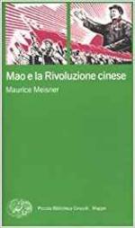 64429 - Meisner, M. - Mao e la rivoluzione cinese