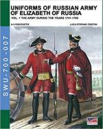 64450 - Viskovatov, A.V. - Uniforms of Russian Army of Elizabeth of Russia Vol 1. The Army during the Years 1741-1762
