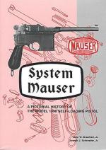 64452 - Breathed-Schroeder, J.W.-J.J. - System Mauser. A Pictorial History of the Model 1896 Self-Loading Pistol