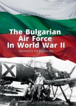 64483 - Gil Martinez, E.M. - Library of Armed Conflicts 02: Bulgarian Air Force in World War II. Germany's Forgotten Ally
