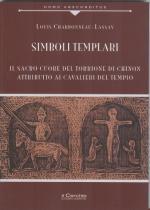 64496 - Charbonneau Lassay, L. - Simboli templari. Il Sacro Cuore del torrione di Chinon attribuito ai Cavalieri del tempio