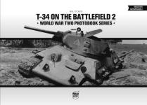 64512 - Stokes, N. - T-34 on the Battlefield Vol 2 - WWII Photobook Series Vol 17