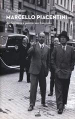 64516 - Nicoloso, P. - Marcello Piacentini. Architettura e potere: una biografia
