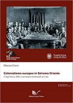 64518 - Coco, O. - Colonialismo europeo in Estremo Oriente. L'esperienza delle concessioni territoriali in Cina
