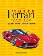 64530 - Acerbi, L. - Tutto Ferrari. Dal 1947 ad oggi