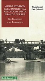 64601 - Pascoli-Pederzolli, M.-A. - Guida storico escursionistica nei luoghi della Grande Guerra nel Codroipese e sul Tagliamento