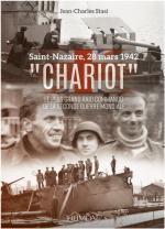 64607 - Stasi, J.C. - 'Chariot'. Le plus grande Raid Commando de la Seconde Guerre Mondiale. Saint-Nazaire 28 mars 1942
