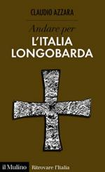 64661 - Azzara, C. - Andare per l'Italia longobarda