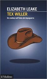 64667 - Leake, E. - Tex Willer. Un cowboy nell'Italia del dopoguerra