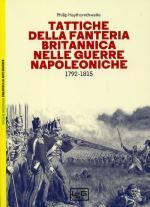 64679 - Haythornthwaite, P. - Tattiche della fanteria britannica nelle guerre napoleoniche 1792-1815
