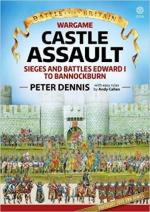 64711 - Dennis-Callan, P.-A. - Battle for Britain Wargame - Castle Assault. Sieges and Battles Edward I to Bannockburn