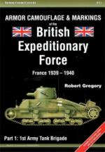 64715 - Gregory, R. - Armor Color Gallery 15: Armor Camouflage and Markings of the British Expeditionary Force. France 1939-1940. Part 1: 1st Army Tank Brigade