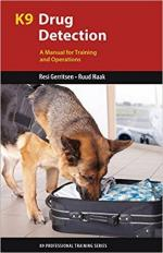 64759 - Mackenzie, S.A. - K9 Drug Detection. A Manual for Training and Operations
