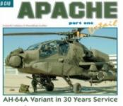 64776 - Lekkas-Koran, I.-F. - Present Aircraft 18: Apache in detail Part 1. AH-64 A Variant in 30 Years Service