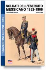 64796 - Cristini-Cenni, L.-Q. - Quaderni Cenni 19: Soldati dell'esercito messicano 1862-1906