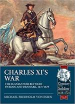 64872 - Fredholm von Essen, M. - Charles XI's War. The Scanian War between Sweden and Denmark 1675-1679